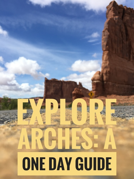 Arches One Day Guide