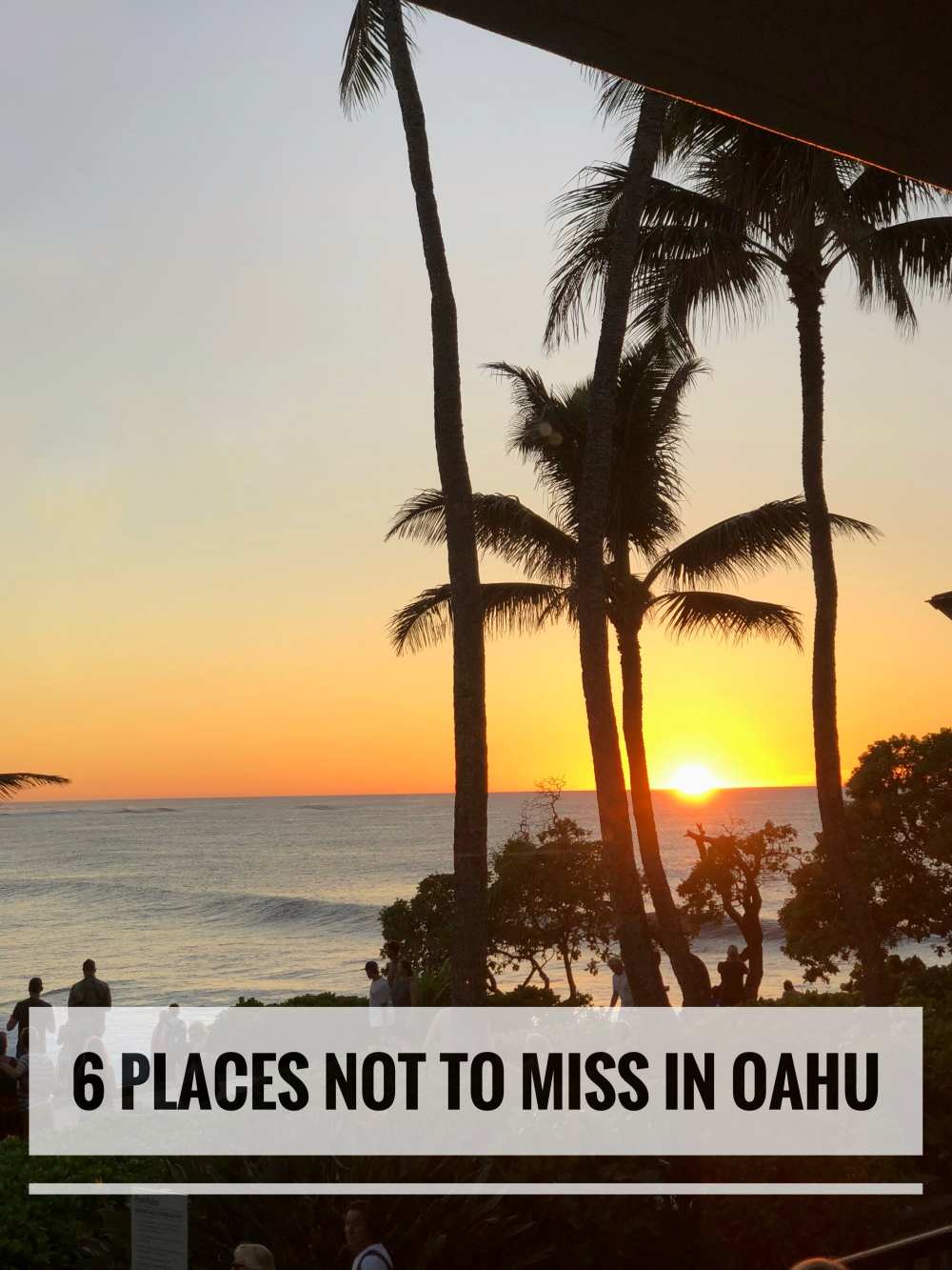 6 places not to miss in oahu